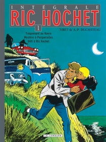 Ric Hochet : intégrale | Volume 1 - André-PaulDuchâteau