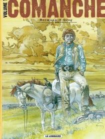 Comanche : édition intégrale | Volume 1 - Greg