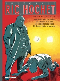Ric Hochet : intégrale | Volume 4 - André-PaulDuchâteau