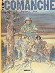 Comanche : édition intégrale | Volume 2 - Greg
