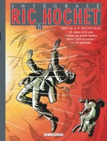 Ric Hochet : intégrale | Volume 6 - André-PaulDuchâteau