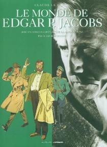 Le monde de Edgar P. Jacobs - ClaudeLe Gallo