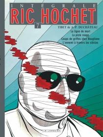 Ric Hochet : intégrale | Volume 7 - André-PaulDuchâteau