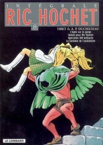 Ric Hochet : intégrale   Volume 8 - André-PaulDuchâteau