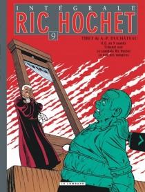 Ric Hochet : intégrale | Volume 9 - André-PaulDuchâteau
