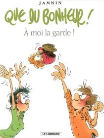 Que du bonheur ! - FrédéricJannin
