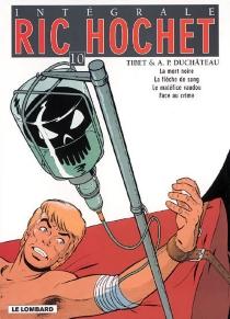 Ric Hochet : intégrale | Volume 10 - André-PaulDuchâteau