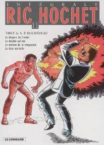 Ric Hochet : intégrale | Volume 11 - André-PaulDuchâteau
