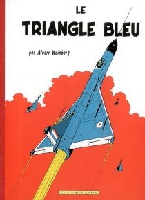 Le Triangle bleu - AlbertWeinberg