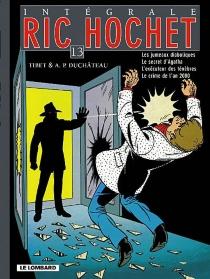 Ric Hochet : intégrale | Volume 13 - André-PaulDuchâteau