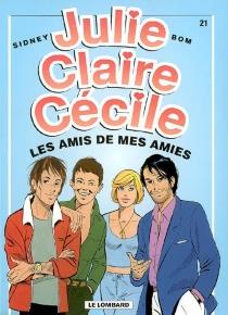 Julie, Claire, Cécile - Bom