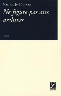 Ne figure pas aux archives - Mauricio JoséSchwartz