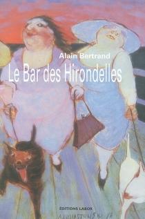 Le bar des hirondelles - AlainBertrand