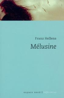 Mélusine ou La robe de saphir - FranzHellens