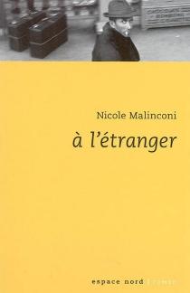 A l'étranger - NicoleMalinconi