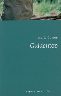 Guldentop : histoire d'un fantôme - MarieGevers