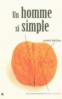 Un homme si simple - André Baillon