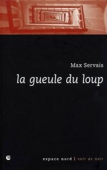 La gueule du loup - MaxServais