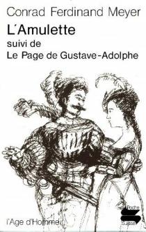 L'Amulette| Le Page de Gustave-Adolphe - Conrad FerdinandMeyer