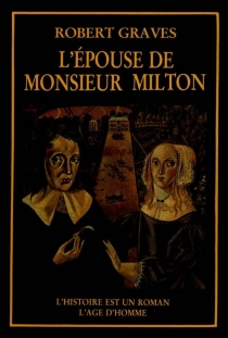 L'Epouse de monsieur Milton - Robert Graves