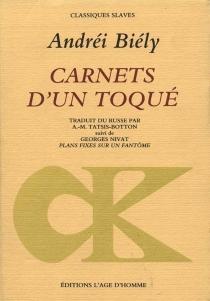 Carnets d'un toqué - AndreïBely