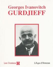 Georges Ivanovitch Gurdjieff -