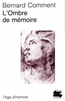 L'Ombre de mémoire - BernardComment