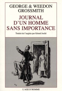 Journal d'un homme sans importance - George Grossmith