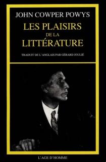 Les plaisirs de la littérature - John CowperPowys