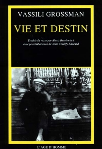 Vie et destin - VassiliGrossman