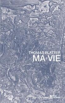 Ma vie - ThomasPlatter