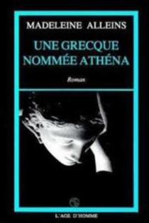 Une Grecque nommée Athéna - MadeleineAlleins