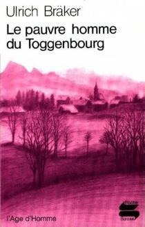 Le pauvre homme du Toggenbourg - UlrichBräker