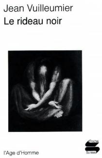 Le rideau noir - JeanVuilleumier