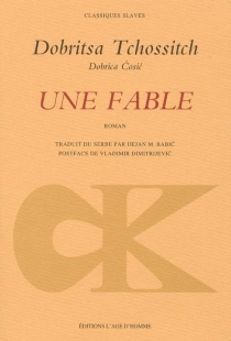 Une fable - Dobrica Cosic