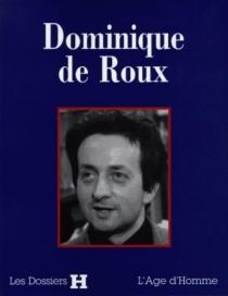 Dominique de Roux -