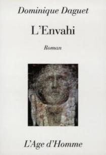 L'envahi - DominiqueDaguet