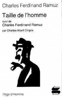 Taille de l'homme| Suivi de Charles Ferdinand Ramuz -