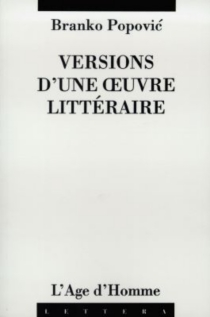 Versions d'une oeuvre littéraire - BrankoPopovic