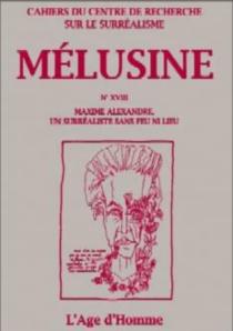 Maxime Alexandre, un surréaliste sans feu ni lieu -