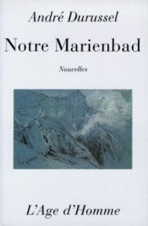 Notre Marienbad - AndréDurussel