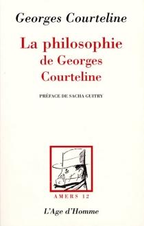 La philosophie de Georges Courteline - GeorgesCourteline