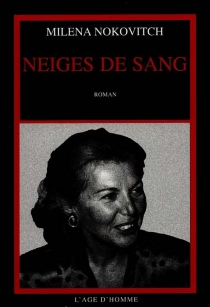 Neiges de sang - Milena Nokovitch