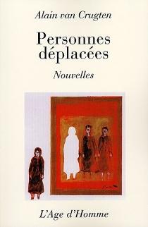 Personnes déplacées - AlainVan Crugten