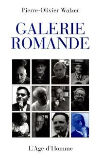 Galerie romande - Pierre-OlivierWalzer