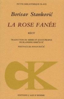 La rose fanée - BorisavStankovic