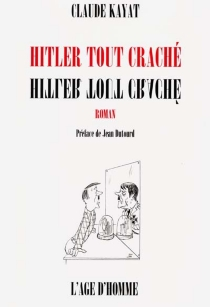 Hitler tout craché - ClaudeKayat