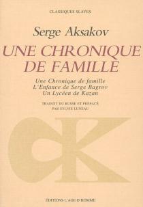 Une chronique de famille - SergeAksakov