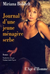 Journal d'une ménagère serbe - MirjanaBobic-Mojsilovic