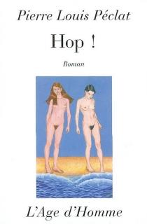 Hop ! - Pierre LouisPéclat